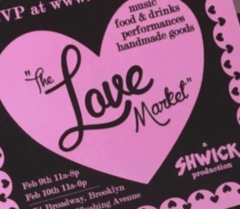 Shwick Love Market x Bklyn Commons – February 9th & 10th, 2019