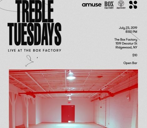 TREBLE x JAGERMEISTER – JULY 23RD, 2019