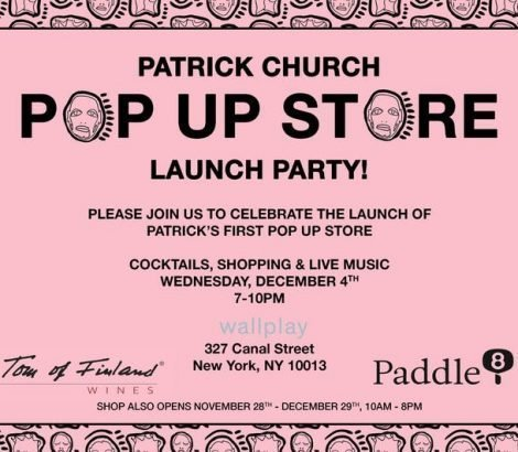 Patrick Church Pop Up Party – Dec 4th, 2019